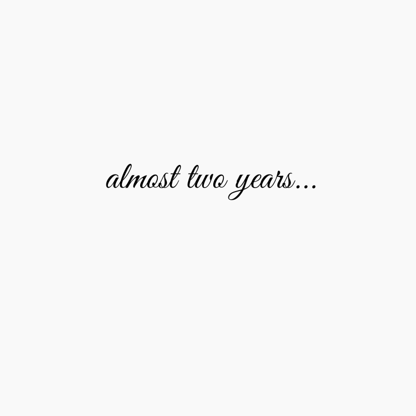 almost-two-years